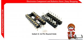 Soket IC 16 pin Round Hole