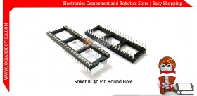 Soket IC 40 pin Round Hole