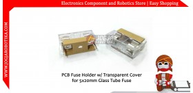 PCB Fuse Holder with Transparent Cover for 5x20mm Glass Tube Fuse