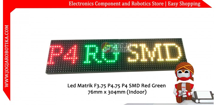 Led Matrik F3.75 P4.75 P4 SMD Red Green 76mm x 304mm (Indoor)