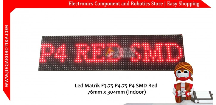 Led Matrik F3.75 P4.75 P4 SMD Red 76mm x 304mm (Indoor)