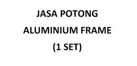 Jasa Potong Aluminium Frame (1 Set)
