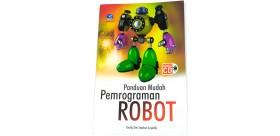 Panduan Mudah Pemrograman Robot + Bonus CD