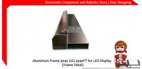 Aluminium Frame 9045 for LED Display (Frame Tebal)