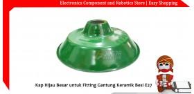 Kap Hijau Besar untuk Fitting Gantung Keramik Besi E27