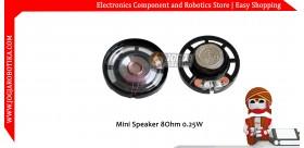 Mini Speaker 8Ohm 0.25W