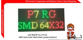 Led Matrik F5.0 P7.62 SMD Dual Color Red Green 32x64 (Indoor)