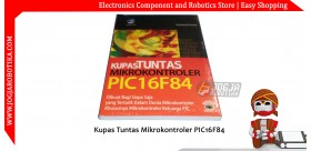 Kupas Tuntas Mikrokontroler PIC16F84