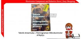 Teknik Antarmuka + Pemrograman Mikrokontroler AT89S52