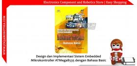Design dan Implementasi Sistem Embedded Mikrokontroller ATMega8535 dengan Bahasa Basic