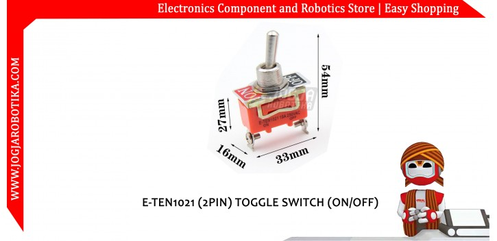 E-TEN1021 (2PIN) TOGGLE SWITCH (ON/OFF)