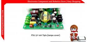PSU 5V 10A Tipis (tanpa cover)