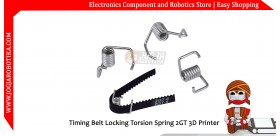 Timing Belt Locking Torsion Spring 2GT 3D Printer
