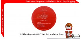 PCB Heating Plate MK2Y Hot Bed Insulation Board