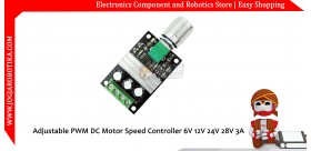 Adjustable PWM DC Motor Speed Controller 6V 12V 24V 28V 3A