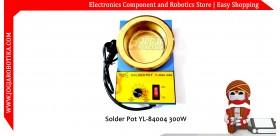 Solder Pot YL-84004 300W 100mm