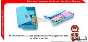 DIY Powerbank LCD Case Modul Enclosure Casing Power Bank 5x 18650 2.1A -Biru
