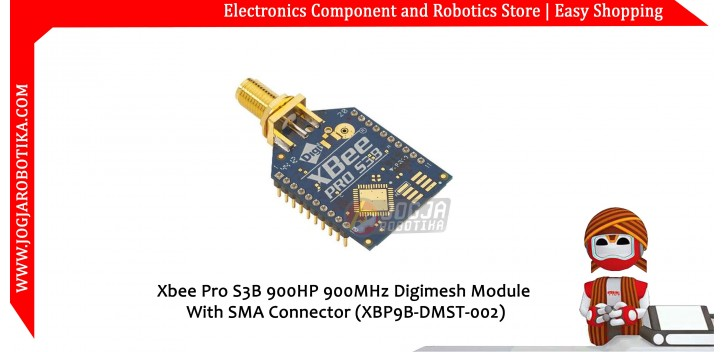 Xbee Pro S3B 900HP 900MHz Digimesh Module With SMA Connector (XBP9B-DMST-002)