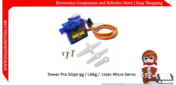 Tower Pro SG90 9g / 1.6kg / .12sec Micro Servo