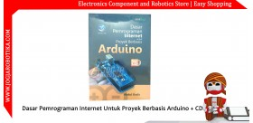 Dasar Pemrograman Internet Untuk Proyek Berbasis Arduino + CD