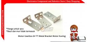 Motor Gearbox 6V TT Metal Bracket Motor Kuning