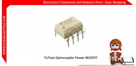 TLP250 Optocoupler Power MOSFET