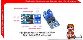 High-power MOSFET Module 15A 400W Relay Switch PWM Adjustment