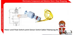 Water Level Float Switch 52mm Sensor Switch Saklar Pelampung Air