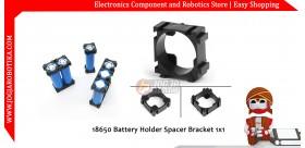 18650 Battery Holder Spacer Bracket 1x1