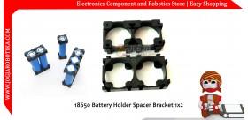 18650 Battery Holder Spacer Bracket 1x2
