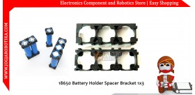 18650 Battery Holder Spacer Bracket 1x3
