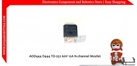 AOD444 D444 TO-252 60V 12A N-channel Mosfet