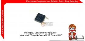 IRG7R313U G7R313U IRG7R313UPbF 330V 160A TO-252 N-Channel PDP Trench IGBT