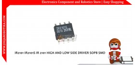 IR2101 IR2101S IR 2101 HIGH AND LOW SIDE DRIVER SOP8 SMD