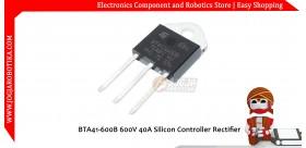 BTA41-600B 600V 40A Silicon Controller Rectifier