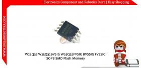 W25Q32 W25Q32BVSIG W25Q32FVSIG BVSSIG FVSSIG SOP8 SMD Flash Memory