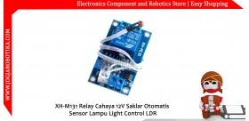 XH-M131 Relay Cahaya 12V Saklar Otomatis Sensor Lampu Light Control LDR