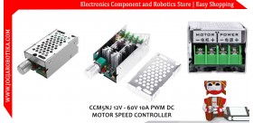 CCM5NJ 12V - 60V 10A PWM DC MOTOR SPEED CONTROLLER
