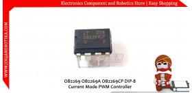 OB2269 OB2269A OB2269CP DIP-8 Current Mode PWM Controller