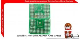 ESP12 ESP32 PROTOTYPE ADAPTER PLATE ESP8266
