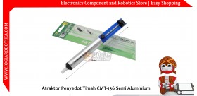 Atraktor Penyedot Timah CMT-136 Semi Aluminium
