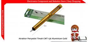 Atraktor Penyedot Timah CMT-136 Aluminium Gold