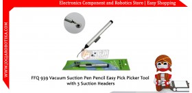 FFQ 939 Vacuum Suction Pen Pencil Easy Pick Picker Tool with 3 Suction Headers