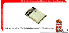 ESP32-S ESP32S Wi-Fi BT BLE Module with U.FL (IPEX) Connector