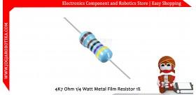 4K7 Ohm 1/4 Watt Metal Film Resistor 1%