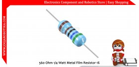 560 Ohm 1/4 Watt Metal Film Resistor 1%