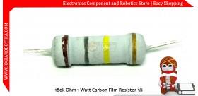 180K Ohm 1 Watt Carbon Film Resistor