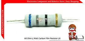 68 Ohm 5 Watt Carbon Film Resistor