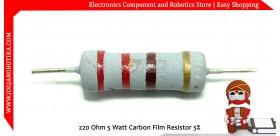 220 Ohm 5 Watt Carbon Film Resistor