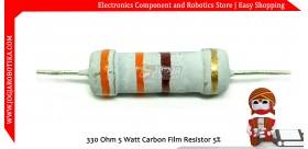 330 Ohm 5 Watt Carbon Film Resistor